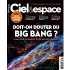 C&E 577 - DOIT-ON DOUTER DU BIG-BANG