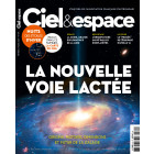 C&E 575 - LA NOUVELLE VOIE LACTÉE  : ORIGINE, HISTOIRE, DIMENSIONS ET FUTUR DE LA GALAXIE