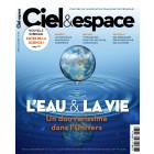 C&E 576 - L'EAU ET LA VIE, UN DUO RARISSIME DANS L'UNIVERS