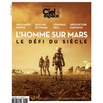 """Hors-série """"L'Homme sur Mars : Le défi du siècle"""""""