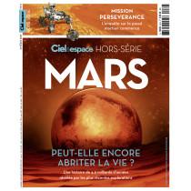 """Hors-série """"Mars peut-elle encore abriter la vie ?"""""""